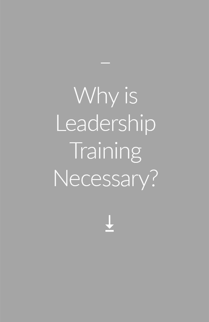Why is Leadership Training Necessary